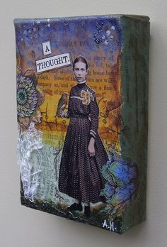 Mixed Media Collage on Canvas by Amanda Howard Created on deep canvas, using layers of ephemera, acrylic paint, stamps, vintages images and notions. Images from Paper Whimsy