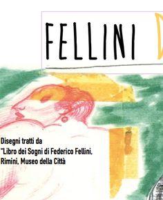 Il Libro dei sogni di Federico Fellini Museo della Città Ingresso libero http://www.biennaledisegnorimini.it/mostre-2/libro-dei-sogni/