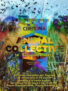 Llega un nuevo festival a la Ciudad de México, Ceremonia, el cual será encabezado por Animal Collective y se llevará a cabo el 14 de septiembre en el Parque Ecológico Xochimilco.