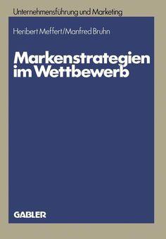 Markenstrategien im Wettbewerb als Buch