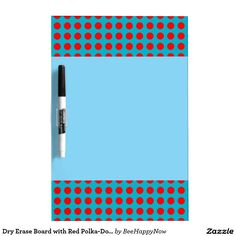 Dry Erase Board with Red Polka-Dot Borders