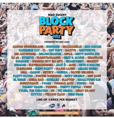 Mad decent block party early August
