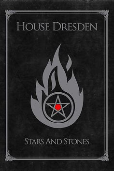 "House Dresden - Stars and Stones by Nana Leonti  People asked for something that didn't say ""Hell"" on it Dresden Files"