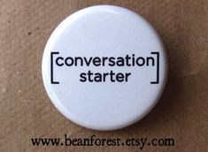 conversation starter meta button  pinback button by beanforest, $1.50