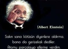 Sakın sana KÖTÜSÜN diyenlere aldırma!…einstein sözleri Famous Movie Quotes, Quotes By Famous People, People Quotes, Motivation Sentences, Cs Lewis Quotes, Philosophical Quotes, Albert Einstein Quotes, Famous Words, Moral
