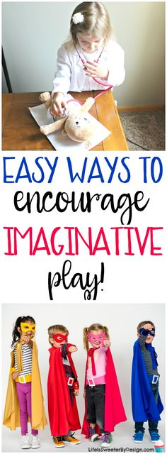There are easy ways to encourage imaginative play in children that all parents can do! Helping kids use their imaginations and gain creativity will help them forever!