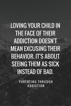 Parenting through Addiction Loving An Addict, Addiction Recovery Quotes, Troubled Teens, Recovering Addict, Overcoming Addiction, Sober Life, Tough Love, Life Quotes, Xmas