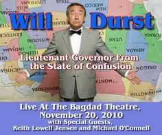 Poster for the Will Durst show in Portland, wherein Keith Lowell Jensen and I opened