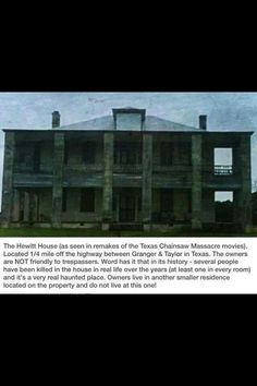 House from Texas Chainsaw Massacre -  The Hewitt House