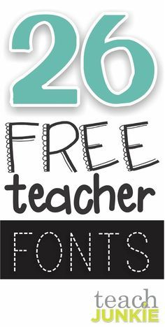 26 free fonts for teachers. Cute fonts here I can hardly wait to use.