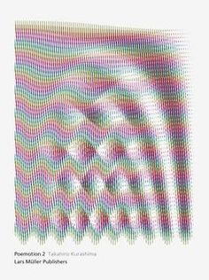 The interactive book object Poemotion 2 is a colour sequel to Takahiro Kurashima's popular title Poemotion. The abstract graphic patterns in this slim volume start to move as soon as the reader overlays them with the special film enclosed: moire effects create complex shapes, make circles start to s