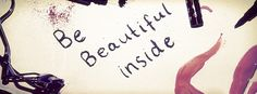 Facebook Timeline Cover Girls - Be Beautiful Inside