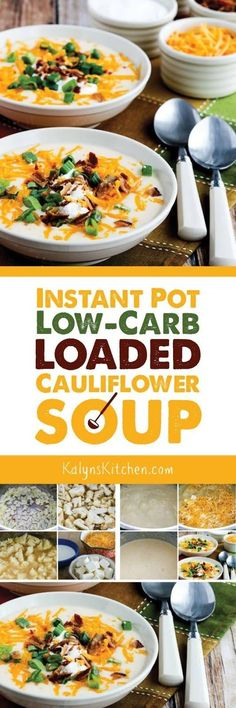Even if you don't normally care about low-carb, you will swoon over this Instant Pot (or Stovetop) Low-Carb Loaded Cauliflower Soup; this soup is quick and delicious. You can also use another type of pressure cooker or make it on the stove if you don't have the InstantPot. And the soup is also Keto, low-glycemic, gluten-free, and can be South Beach Diet friendly! [found on KalynsKitchen.com.] #InstantPotSoup #InstantPotCauliflowerSoup #InstantPotLoadedCauliflowerSoup