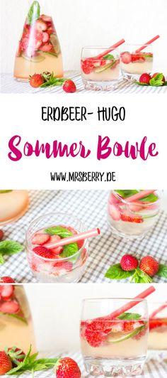 Sommer Bowle: prickelnder Erdbeer Hugo Hugo Cocktail, Cocktail Drinks, Cocktail Recipes, Summer Punch Recipes, Summer Grilling Recipes, Smoothie Bowl, Smoothie Recipes, Smoothies, Strawberry Recipes