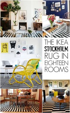 IKEA Stockholm rug crush.. .see this awesome rug used in 18 very different ooms!