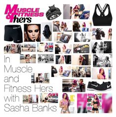 """In Muscle and Fitness Hers with Sasha Banks"" by wwediva72 ❤ liked on Polyvore featuring beauty, NIKE and WWE"