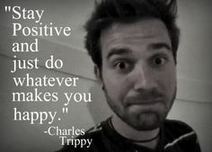 Charles Trippy... Kinda want to get a tattoo of this hahaha