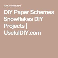 DIY Paper Schemes Snowflakes DIY Projects | UsefulDIY.com