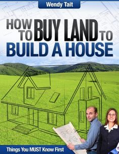 How to Buy Land to Build a House by Wendy Tait, http://www.amazon.com/dp/B006IGVIRO/ref=cm_sw_r_pi_dp_PMVgub0YD4317