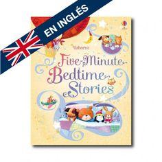 """Five-minute bedtime stories"" (Sam Taplin, Ag Jatkowska). Editorial: Usborne Publishing. A partir de 2 años."