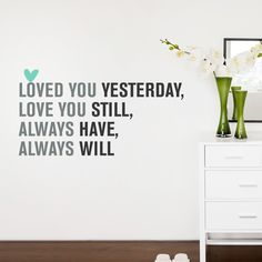Love You Always Quote Decal