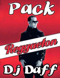 PACK DJ DAFF ESPECIAL !!!! reggaeton!