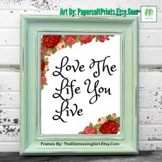 LIFE QUOTE ART Printable Quotes Printable Art by PapercultPrints #Etsy #EtsyShop #PrintableArt #PrintableQuotes #Printable #LifeQuotes FrameBy TheDistressingGirl.Etsy.Com