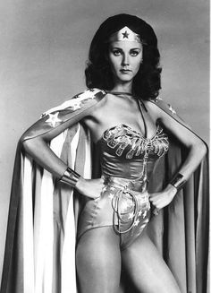Wonder Woman: lynda carter. This woman and this series remains one of the most inspirational parts of my childhood.