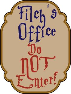 'Filch's Office' sign for decorating Harry Potter parties (print on A4)