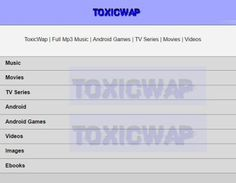 Toxicwap - TV Series | Videos | Music Download