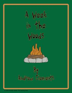A Week in the Woods Novel Unit ~ Common Core Aligned!