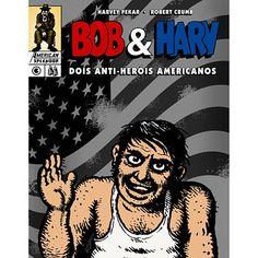 Bob & Harv: Dois Anti-Heróis Americanos por R$19,90