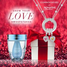 Show your LOVE Sweepstakes - Connoisseurs and Bonafine Jewelers - Dazzle Drops Silver Jewelry Cleaner - Learn how to enter at www.Facebook.com/ConnoisseursUSA