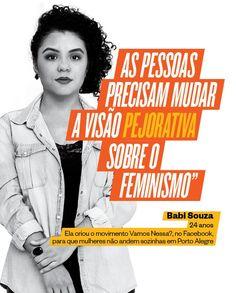 Babi Souza, de 24 anos, criou um movimento para ajudar as mulheres a se reunir para andar nas ruas de Porto Alegre (Foto: Ricardo Jaeger/ÉPOCA)