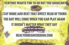 Everyone wants you to but...read this concussion tbi brain injury post concussion syndrome football sports