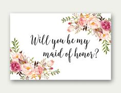 COMBO, Will You Be My Maid Of Honor, Will You Be My Matron Of Honor, Will You Be My Junior Bridesmaid, Will You Be My Flower Girl, Printable by TheSunshineGarden on Etsy https://www.etsy.com/listing/269923316/combo-will-you-be-my-maid-of-honor-will