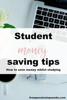Student money saving tips - how to save on food, textbooks, laptops and more! Click through to read how to save money as a student: http://www.frompenniestopounds.com/student-money-saving-tips/