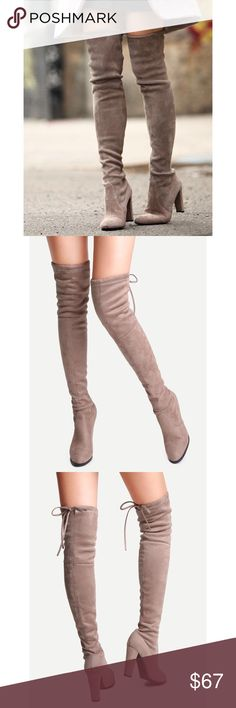 Taupe Over the Knee Boots New with box. Suede material. Lace up on the back. Ships out in 5 days! Shoes Over the Knee Boots