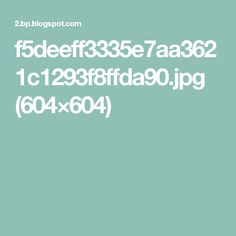 f5deeff3335e7aa3621c1293f8ffda90.jpg (604×604)