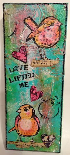 MIXED MEDIA Canvas~Bird Art~Dina Wakley Inspired~LOVE Lifted Me~Old Hymnal by ThePokeyPoodle on Etsy