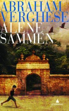 """""""Abraham Verghese er en vidunderlig forteller"""" sier Berlingske Tidende. Tykk roman."""