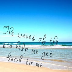the beach is were i belong Somewhere On A Beach, Muse, Qoutes, Beautiful Places, Waves, Quotations, Quotes, Quote, Manager Quotes
