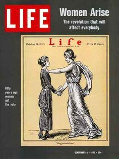 Life Magazine Copyright 1970 Woman Arise Liberty