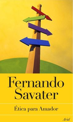 Etica para amador. Fernando Savater