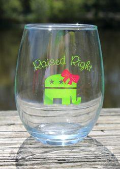 Future First Lady  - Raised Right Wine Glass (15oz), $9.99 (http://www.futurefirstlady.net/raised-right-wine-glass-15oz/)