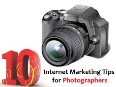 10 Internet #Marketing Tips for Photographers