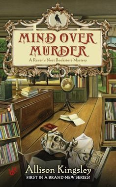 Mind Over Murder (A Raven's Nest Bookstore Mystery) by Allison Kingsley is about cousins who work together in a small costal town bookstore who caters primarily to those reading occult, mystery, science fiction and fantasy books.