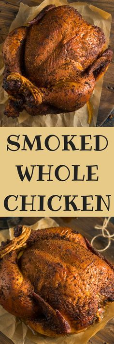 Mouthwatering smoked whole chicken recipe with tender and juicy meat!