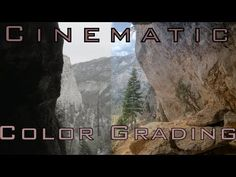 How to Achieve Cinematic Color Grading For Your Films! - YouTube