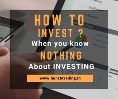 Reach Us: +91 9442444904 Do You Know?🤷♀️ How to Invest?🤔 Stock Broking Company in Chennai | Trichy Tamilnadu. Gain Best Returns By Investing In HunchTrading. #sharemarket #stockmarket #investing #invester #nifty #sensex #forex #commodity #indiansharemarket #stock #share #sharemarkettips #sharemarketnews #finance #intratrading #business #bhfyp Market Trader, Investing In Stocks, Day Trader, Stock Market, Did You Know, Psychology, Finance, Success, Marketing